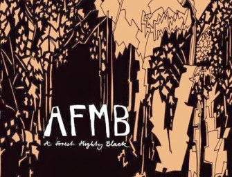 AFMB – A Forest Mighty Black