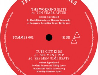 The Working Elite / Tuff City Kids – Ten Years After / See Men Jump