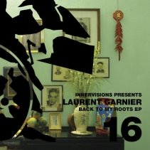 Laurent Garnier – Back To My Roots EP