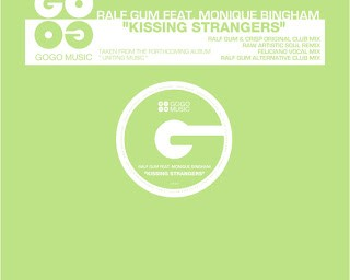 Ralf GUM feat. Monique Bingham – Kissing Strangers EP (GOGO028)