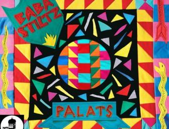 Baba Stiltz – Palats / Crypt